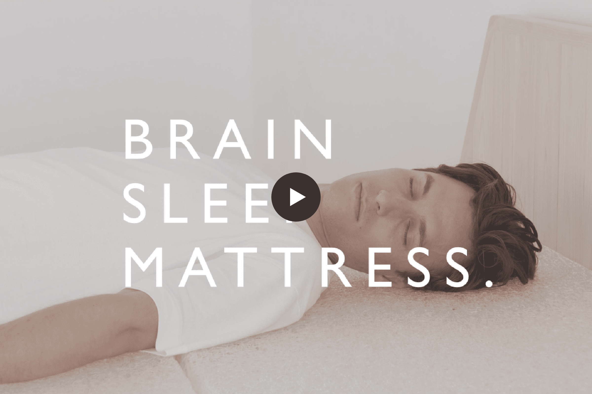 BRAIN SLEEP MATTRESS