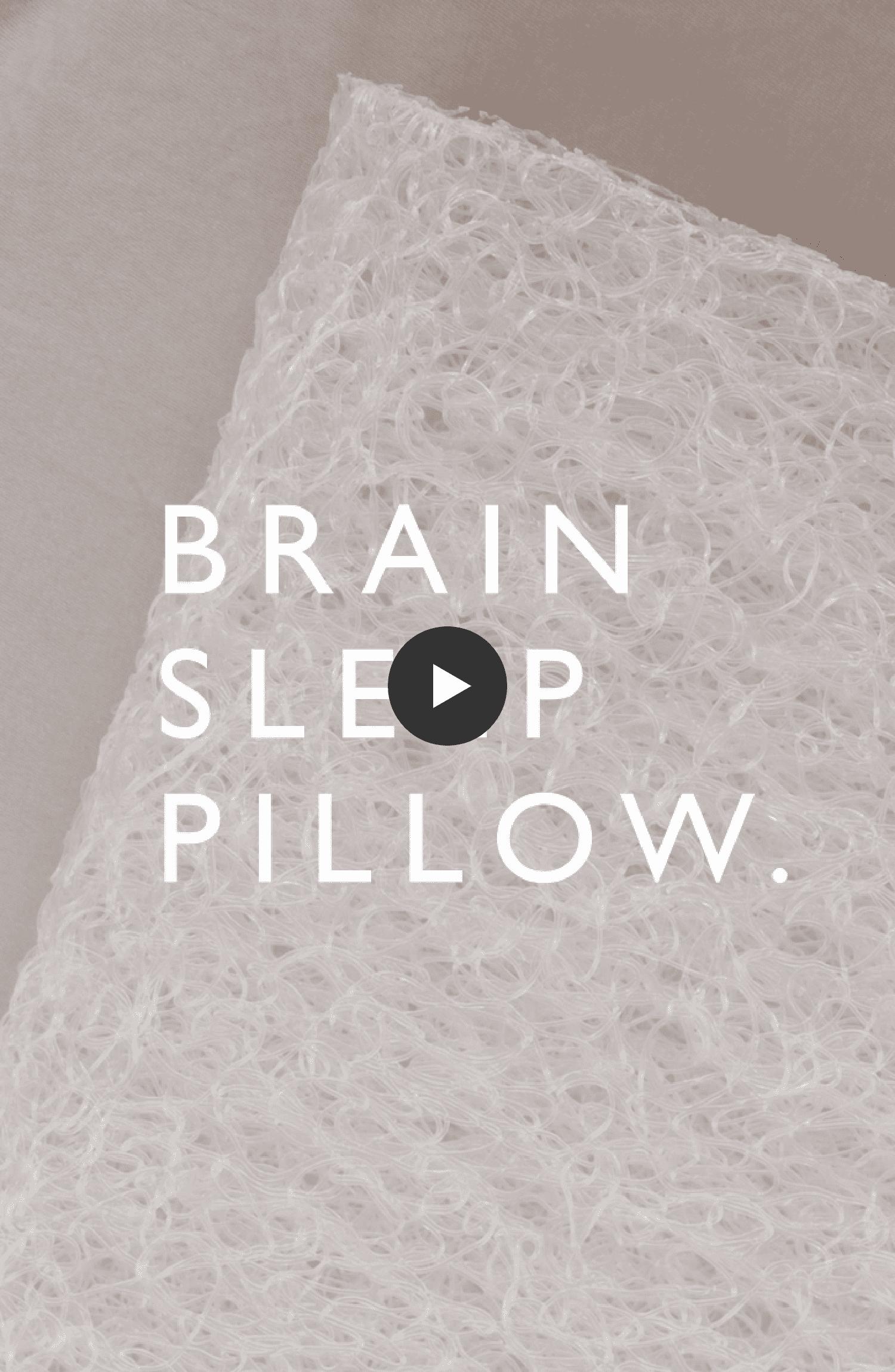 BRAIN SLEEP PILLOW